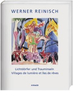 Werner Reinisch Lichtdörfer und Trauminseln