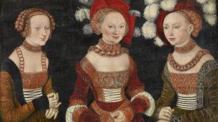 Lucas Cranach d. Ä., Bildnis dreier Damen, vielleicht die Prinzessinnen Sibylla, Emilia und Sidonia, um 1535 © Kunsthistorisches Museum Wien